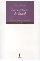 Breve Retrato do Brasil - Cartas de um Terráqueo ao Planeta Brasil - Volume VII