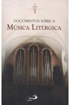 Documentos Sobre a Música Litúrgica