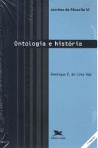 Escritos de Filosofia VI - Ontologia e História