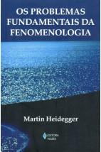 Os Problemas Fundamentais da Fenomenologia