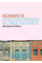 Dicionário de expressões populares da língua portuguesa