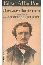 O escaravelho de ouro & outras histórias - inclui o mistério de Marie Rogêt