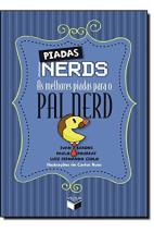 Piadas Nerds: As melhores piadas para o pai nerd
