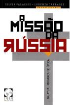 A missão da Rússia - Na atual mudança de época