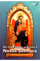 As Mais Belas Orações a Nossa Senhora