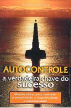 Autocontrole - A Verdadeira Chave do Sucesso