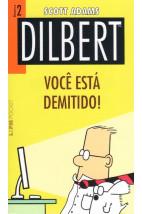 Dilbert - Nº2 - Você Está Demitido!