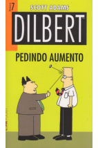 Dilbert - Nº7 - Pedindo Aumento