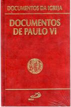 Documentos da Igreja (Vol.03): Documentos de Paulo VI