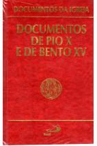 Documentos da Igreja (Vol.07): Documentos de Pio X e de Bento XV
