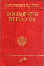 Documentos da Igreja (Vol.12): Documentos de Leão XIII