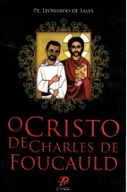 O Cristo de Charles de Foucauld