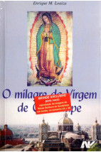 O Milagre da Virgem de Guadalupe