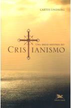 Uma Breve História do Cristianismo (Loyola)